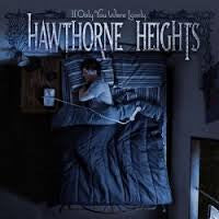 "Hawthorne Heights ""If Only You Were Lonely"" LP"