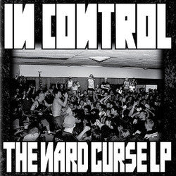 "In Control ""The Nard Curse"" LP"