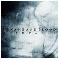 "In Name And Blood ""Dead Water"" CD"