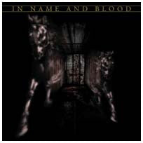 "In Name And Blood ""<i>Self Titled</i>"" CD"