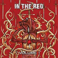 "In The Red ""Volume 1"" CD"