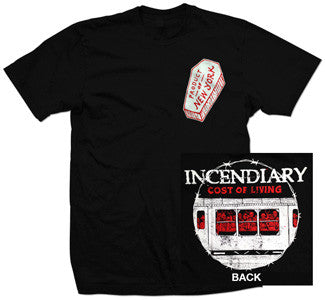 "Incendiary ""Cost Of Living"" T Shirt"
