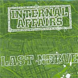 "Last Nerve / Internal Affairs ""Split"" 7"""