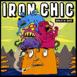 "Iron Chic ""Split N' Shit"" 7"""