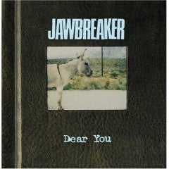 "Jawbreaker ""Dear you"" CD"