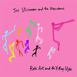 "Joe Strummer And The Mescaleros ""Rock Art And The X-Ray Style"" 2xLP"