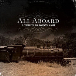 "<i>Various Artists</i> ""All Aboard: A Tribute To Johnny Cash"" CD"