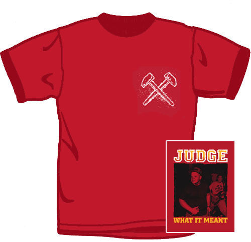 Judge What It Meant Red T Shirt