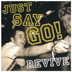 "Just Say Go ""Revive"" CD"