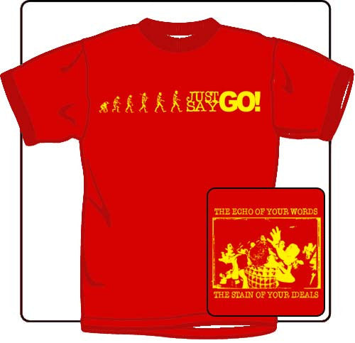 Just Say Go Live Red T Shirt
