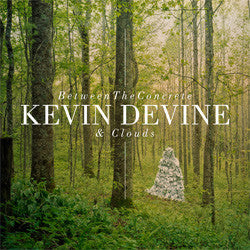 "Kevin Devine ""Between The Concrete And Clouds"" LP"
