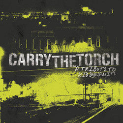 "<i>Various Artists</i> ""Carry The Torch"" A Kid Dynamite Tribute"