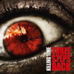 "Killing Time ""Three Steps Back""CD"