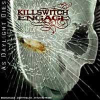 "Killswitch Engage ""As Daylight Dies"" CD"