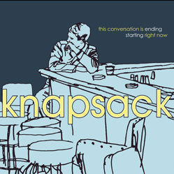 "Knapsack ""This Conversation Is Ending.."" LP"