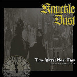"Knuckledust ""Time Won't Heal This"" LP"