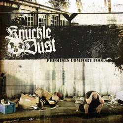 "Knuckledust ""Promises Comfort Fools"" CD"