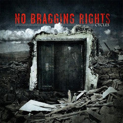 "No Bragging Rights ""Cycles"" CD"