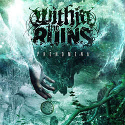 "Within The Ruins ""Phenomena"" CD"