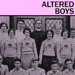 "Altered Boys ""Self Titled"" 7"""