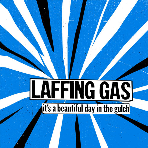 "Laffing Gas ""It's A Beautiful Day In The Gulch"" LP"