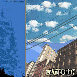 "Latterman ""We Are Still Alive"" LP"