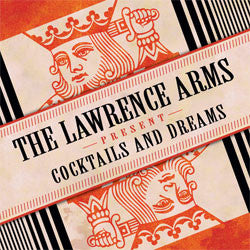 "The Lawrence Arms ""Cocktails And Dreams"" 2xLP"