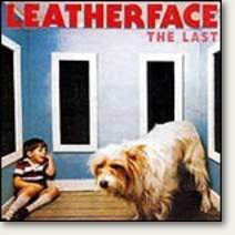 "Leatherface ""The Last"" CD"