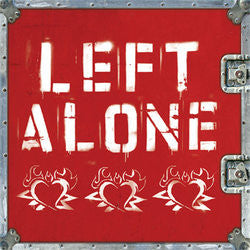 "Left Alone ""<i>Left Alone</i>"" CD"