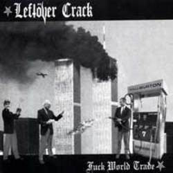 "Leftover Crack ""Fuck World Trade"" CD"
