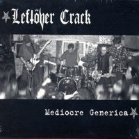 "Leftover Crack ""Medicre Generica"" CD"