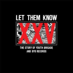 "<i>various</i> ""Let Them Know: The Story Of Youth Brigade CD"