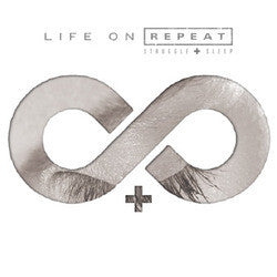 "Life On Repeat ""Struggle"" CD"