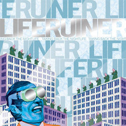 "Liferuiner ""Taking Back The Night Life"" CD"