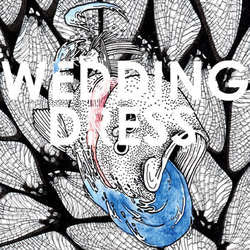 "Wedding Dress ""Loom b/w Heavy Earth"" 7"""