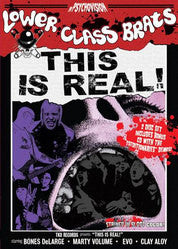 "Lower Class Brats ""This Is Real""DVD"