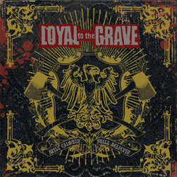 "Loyal To The Grave ""Still Climbin', Still Believin'""CD"