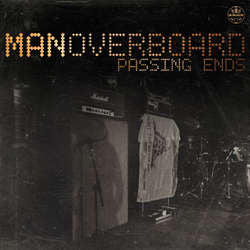 "Man Overboard ""Passing Ends"" 7"""