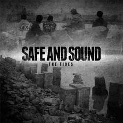 "Safe And Sound ""The Tides"" 7"""