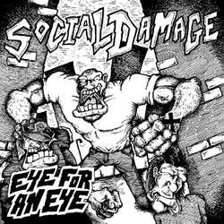 "Social Damage ""Eye For An Eye"" 7"""