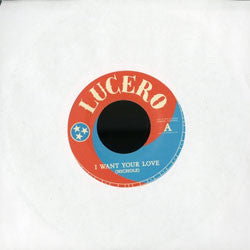 "Lucero ""I Want Your Love / Nights Like These"" 7"""