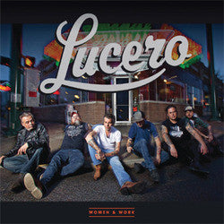 "Lucero ""Women & Work"" CD"