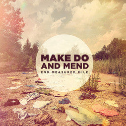"Make Do And Mend ""End Measured Mile"" CD"