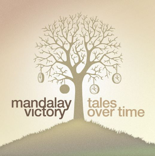 "Mandalay Victory ""Tales Over Time"" CD"
