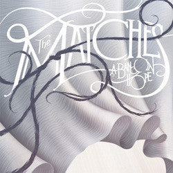 "The Matches ""A Band In Hope"" CD"