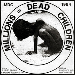 "MDC ""Millions Of Dead Children"" 7"""