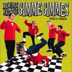 "Me First And The Gimme Gimmes ""Take A Break"" CD"
