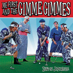 "Me First And The Gimme Gimmes ""Sing In Japanese"" CD"