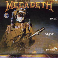 "Megadeth ""So Far, So Good...So What!"" LP"