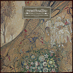 "Mewithoutyou ""It's All Crazy! It's All False! It's All A Dream!"